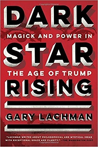 Retailing Insight Book Review Dark Star Rising - Gary Lachman