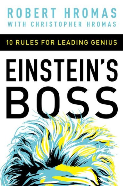 Retailing Insight Book Review Einstein's Boss - Robert Hromas