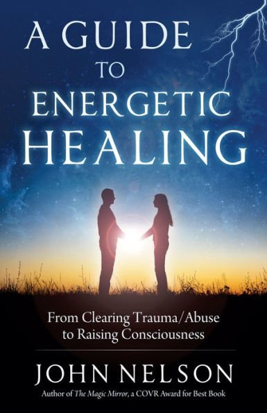 Retailing Insight Book Review A Guide to Energetic Healing - John Nelson