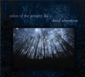 Album Review Colors of the Ambient Sky David Arkenstone