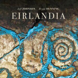 Album Review Eirlandia Jeff Johnson