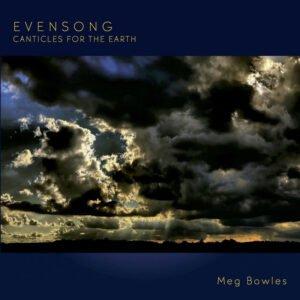 Album Review Evensong Meg Bowles
