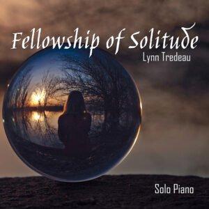 Album Review Fellowship of Solitude Lynn Tredeau