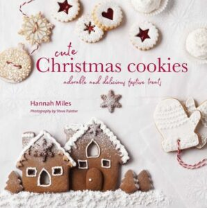 Book Review Cute Christmas Cookies Hannah Miles