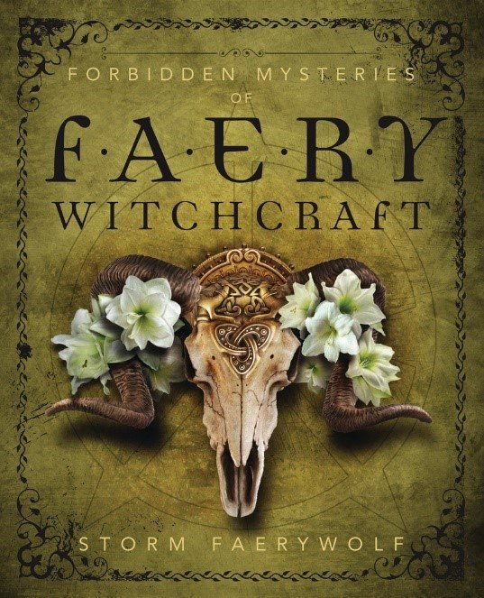 Book Review Forbidden Mysteries of Faery Witchcraft Storm Faerywolf