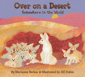 Book Review Over on a desert Marianne Berkes