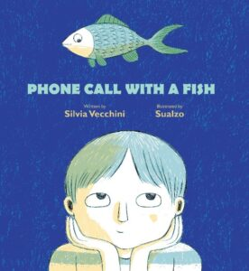 Book Review Phone call with a fish Silvia Vecchini