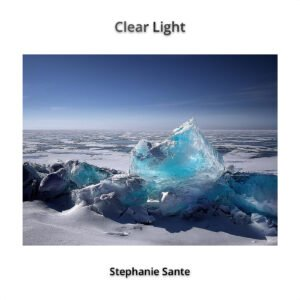 Album Review Clear Light Stephanie Sante