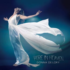 Album Review Here in Heaven Donna De Lory