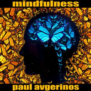 Album Review Mindfulness Paul Avgerinosc