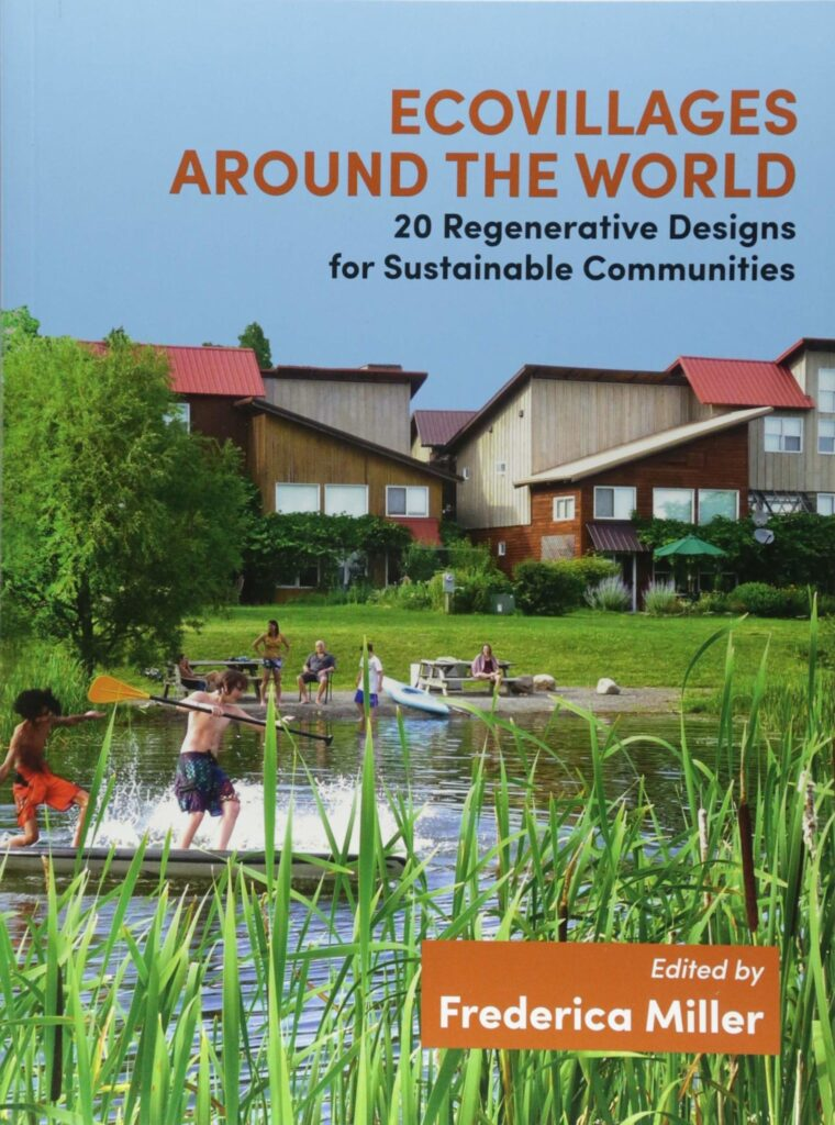 Book Review Ecovillages Around the World Frederica Miller