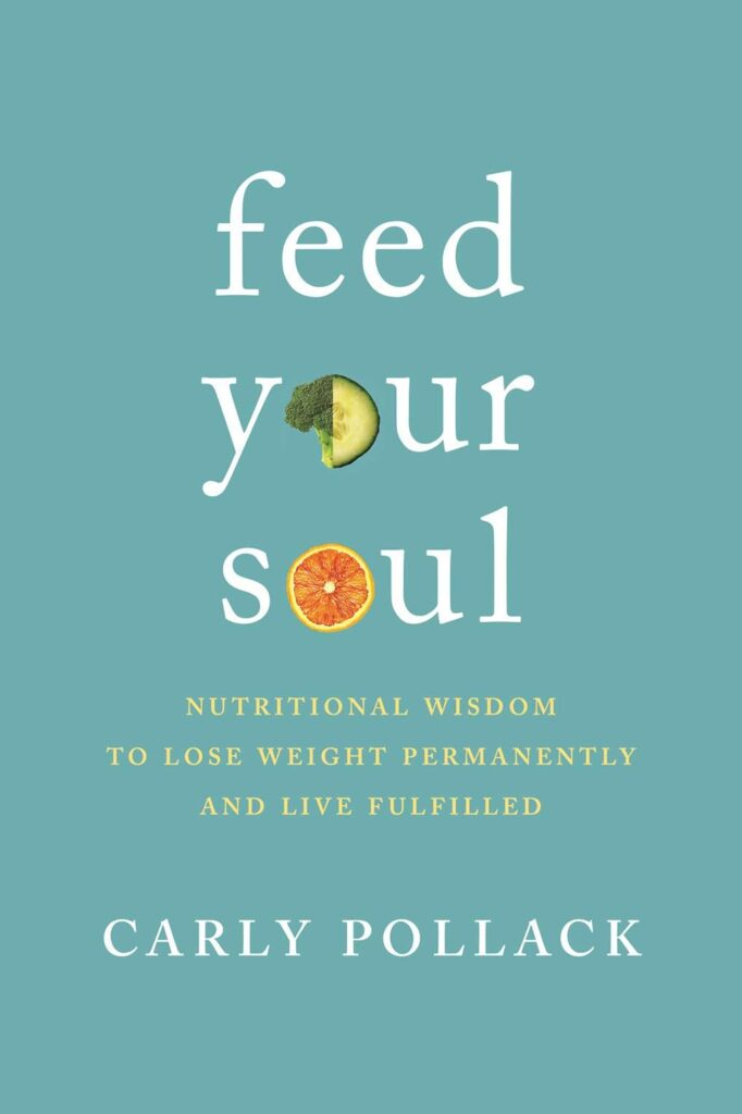 Book Review Feed Your Soul Carly Pollack