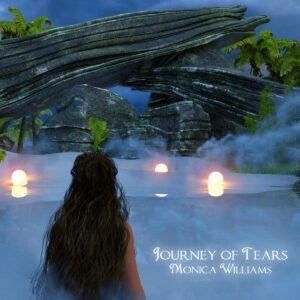 Album Review Journey of Teards Monica Williams