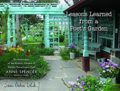 Book review Lessons Learned From a Poets Garden Jane Baber White