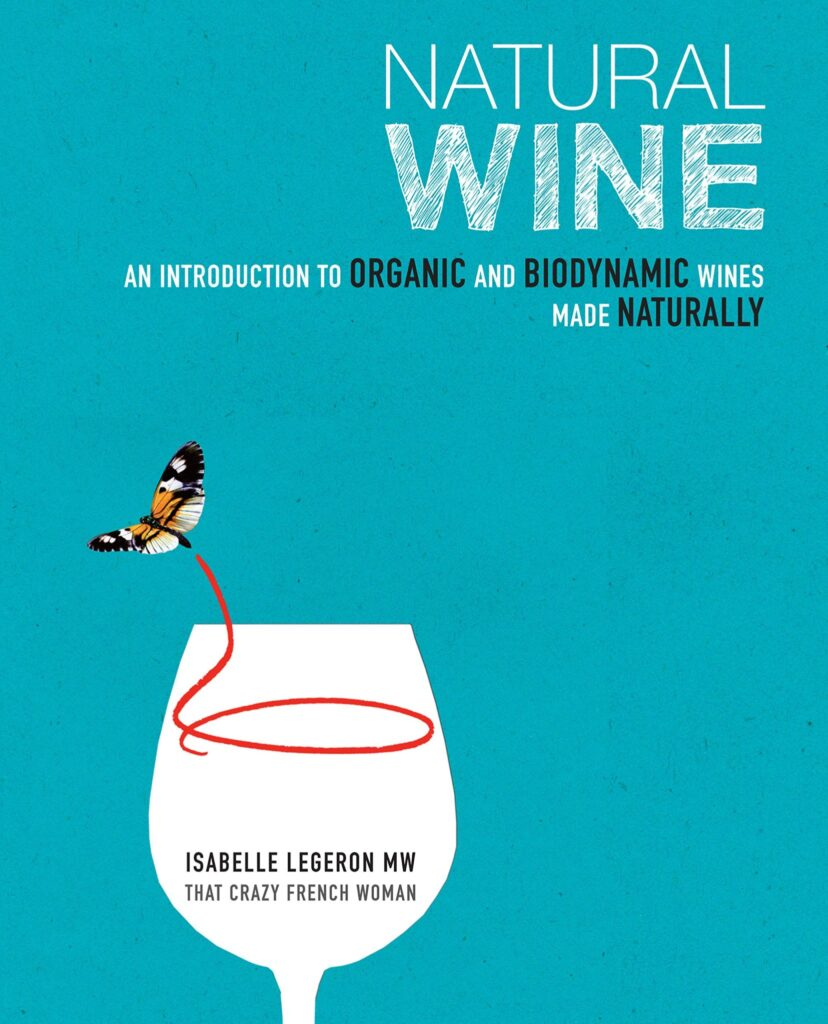 Book Review Natural Wine Isabelle Legeron