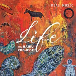 Album Review Life The Haiku Project