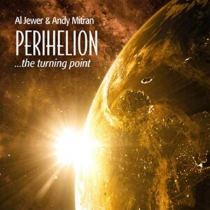 Album Review Perihelion Al Jewer Andy Mitran