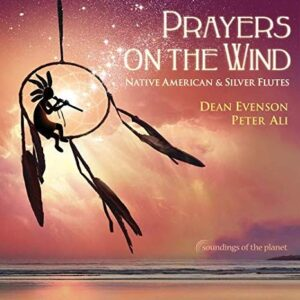 Album Review Prayers on the Wind Dean Evenson