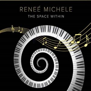 Album Review The Space Within Renee Michele