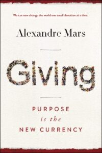 Book Review Giving Alexandre Mars