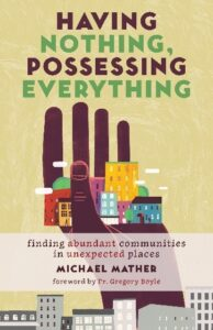 Book Review Having Nothing, Possessing Everything Michael Mather