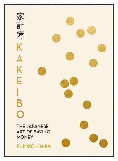 Book Review Kakeibo: The Japanese Art of Saving Money Fumiko Chiba