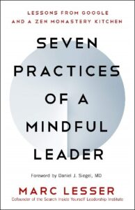 Book Review Seven Practices of a Mindful Leader Mark Lesser