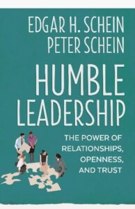 Book Review Humble Leadership Edgar H. Schein