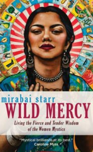 Book Review Wild Mercy Mirabai Starr