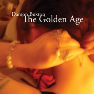 Album Review The Golden Age Damon Buxton