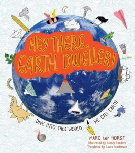 Book Review Hey There, Earth Dweller Marc ter Horst