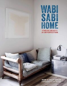 Book Review Wabi-Sabi Home Mark Bailey