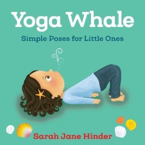 Book Review Yoga Whale Sarah Jane Hinder